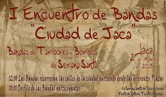 I Encuentro de Bandas Ciudad de Jaca. Fuente: http://encuentrobandas.juntacofradias.org/